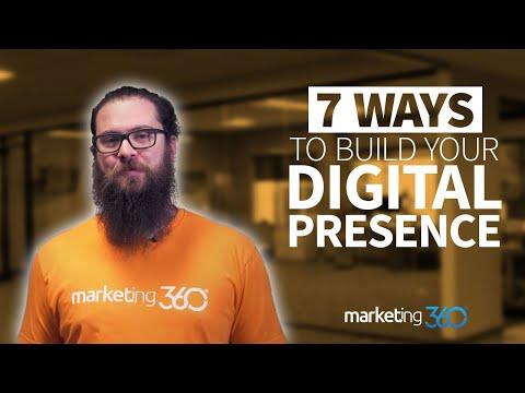 Digital Marketing Strategy - 7 Ways to Build Your Digital Presence