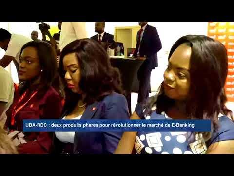 UBA RDC LANCE 2 PRODUITS PHARES DANS LE MARCHE DU E-BANKING EN RDC