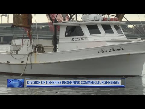 "N.C. Marine Fisheries examining the definition of ""commercial fisherman"""