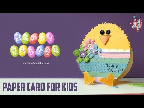 How to Make Easter Chick Card - Easy Paper Craft Ideas For Kids