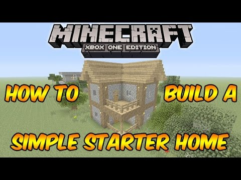 Minecraft Xbox One: How to Build a Simple Starter House (Minecraft Xbox 360/One/Ps3/Ps4)