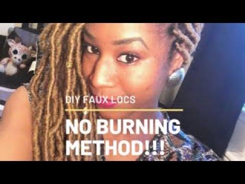DIY Faux Locs No Burning Method!!