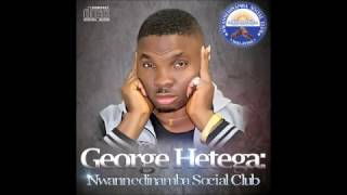 NwanneDinaMba Social Club of Malaysia - George Hetega