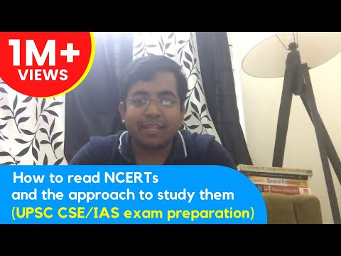 How to read NCERTs and the approach to study them (UPSC CSE/IAS exam preparation) - Roman Saini