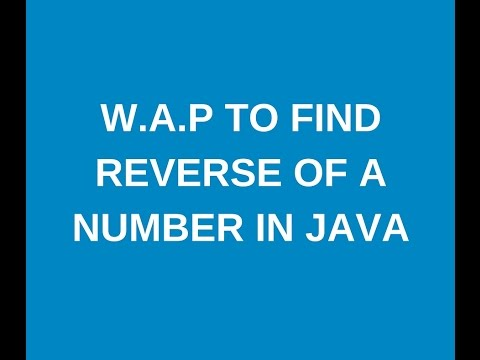 Write a java program to find reverse of a number in java?