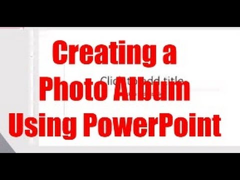 How to Create a Photo Album in Powerpoint Using Yearbook Pages