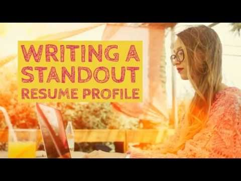 Writing a StandOut Resume Profile