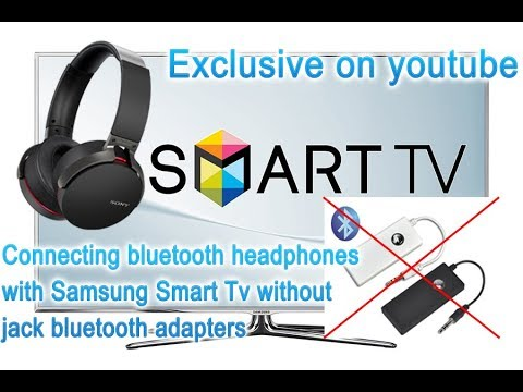 Connecting bluetooth headphones with Samsung Smart Tv without any adapters; secret menu; EXCLUSIVE!