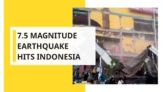 Download Earthquake of 7.5 magnitude hits remote area of Indonesia Video