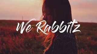We Rabbitz - Don