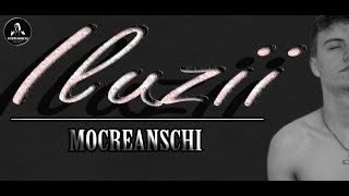 Download Mocreanschi - Iluzii (Lyrics Video)