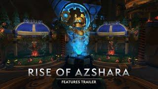 Rise of Azshara Features Trailer – Arriving June 25!