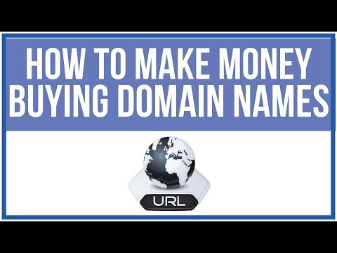 How To Make Money Buying Domain Names