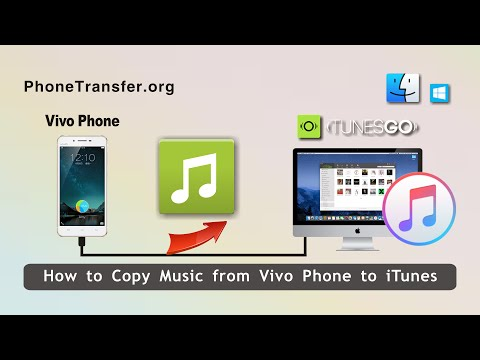 How to Copy Music from Vivo Phone to iTunes, Sync Vivo Songs with iTunes
