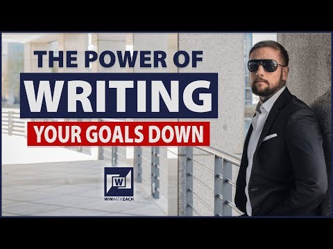 How To Achieve Your Goals By Writing Them Down