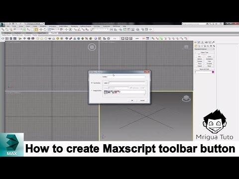 How to create Maxscript toolbar button