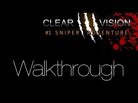 Clear Vision 3 - Derek K Walkthrough