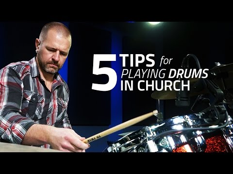5 Tips For Playing Drums In Church - Drum Lesson (Drumeo)