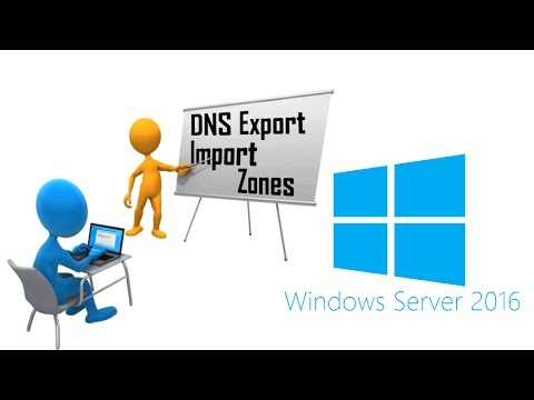 Microsoft Windows 2016 Server Lesson #7 - Export DNS Zone from 2003 Server, Import DNS Zone