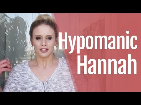 Hypomanic Hannah: What Does Hypomania Feel Like?
