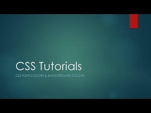 CSS Tutorials - Font Colors and Backgound Colors