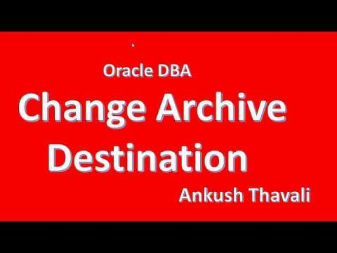 How to change Archive Destination in Oracle