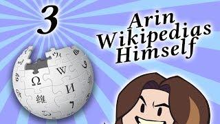 Arin Wikipedias Himself - PART 3 - Game Grump