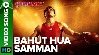 Bahut Hua Samman - Video Song | Mukkabaaz  | Rachita  Arora & Swaroop Khan