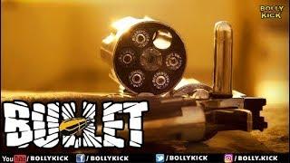 Bullet | Hindi Movies 2018 | Bollywood Movies | Short Film