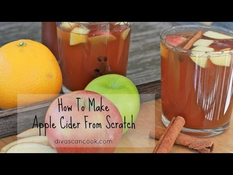 ~How To Make Amazing Apple Cider From Scratch- Easy Apple Cider Recipe