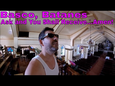Philippines, Batanes: Hallelujah, My Prayer was Answered! (Basco)