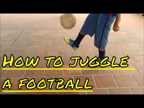 How to juggle a football :first step