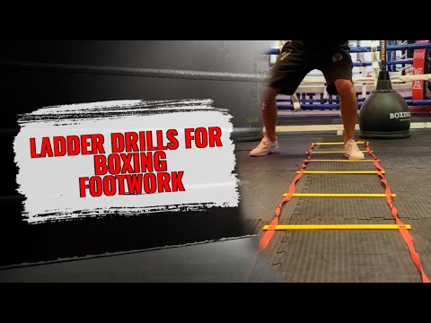 6 LADDER DRILLS TO IMPROVE BOXING FOOTWORK