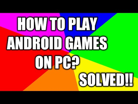 How To Play/Use Android Apps and Games On Pc?