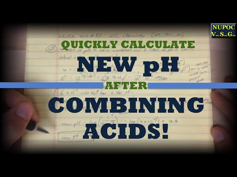 NUPOC VSG #86 - Combining Acids and Finding pH