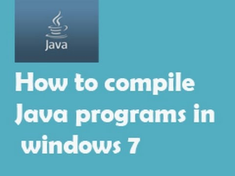 How to Install Compile and Run java programs in windows 7 | RTT
