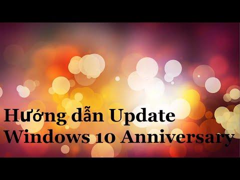 Hướng dẫn cập nhật Windows 10 Anniversary Update   Cập nhật windows miễn phí
