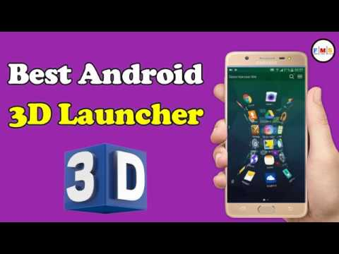 Install 3D Launcher on Android Phone Without Root 2018
