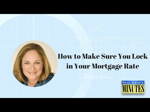 How to Make Sure You Lock in Your Mortgage Rate