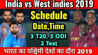 India Tour Of West indies 2019 Full Schedule, T20, ODI, Test Series | ND VS WI 2019 Series | Fixture