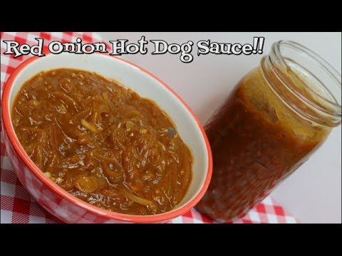 Red Onion Hot Dog Sauce~Onion Sauce Recipe~Sabrett's Copycat~Independence Day~Noreen's Kitchen
