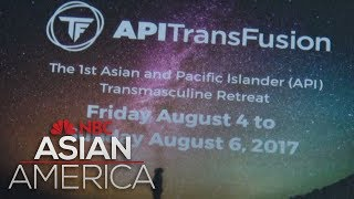 API TransFusion: The Journey To The Historic Retreat | NBC Asian America
