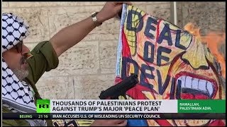 Palestinians are outraged with Trump's 'Peace plan' for the Middle East
