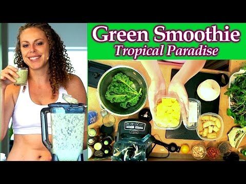 Healthy Green Smoothie: Tropical Paradise! Smoothies for Weight Loss & Clear Skin! Fat Loss Drinks