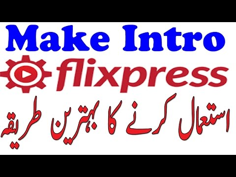 How to Make Intro  Flixpress complete tutorial