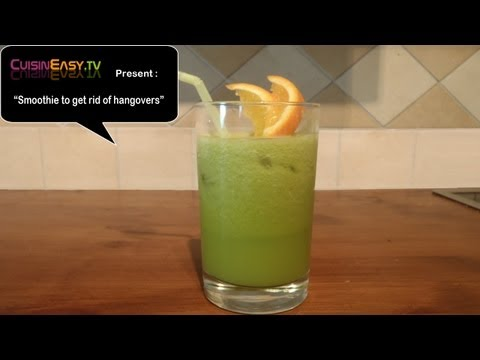 Recipe of a smoothie to get rid of the hangovers