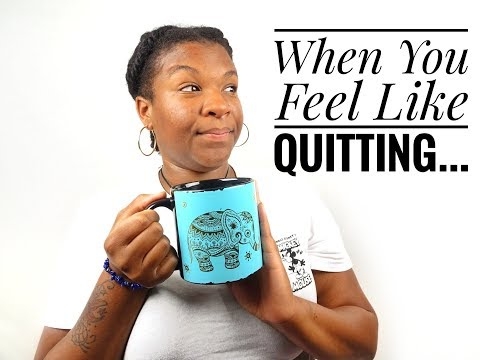 WHEN YOU FEEL LIKE QUITTING... | #ChatWithQueen |