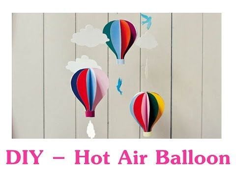 How to Make Hot Air Balloon (Easy)