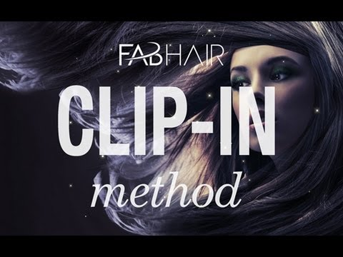 HOW TO: DO HAIR EXTENSIONS CLIP IN METHOD FROM FABHAIR.COM