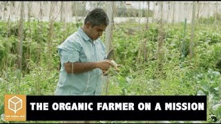 Ex-techie Who Is Revolutionizing Farming | Shankar Venkataraman | The Tribal Box